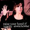raiseyourhandifyou'reawesome