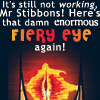 that damn enormous fiery eye again