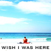 Aus: Wish I was here