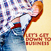 Andrea: Jared: Let´s get down to business