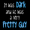 pretty guy