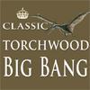 Torchwood Classic Big Bang.