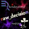 Raw-decision