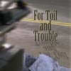 Toil, Hamar, Trouble