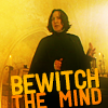therealsnape: SS Bewitch the Mind