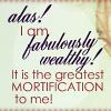 Heyer - wealthy mortification