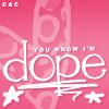 тєxт» I'm dope