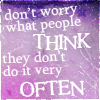 Words - Don't worry what people think