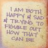 Words - Both happy and sad