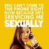 Wonderfalls - Eric is servicing me