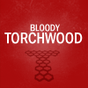inkvoices: torchwood:bloody torchwood