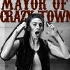 mayor of crazy town