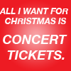 All I Want For Christmas - TICKETS!