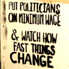 Min Wage would make politicians change