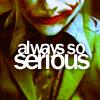 alwayssoserious
