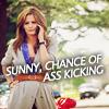 sunny ass kicking