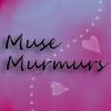 Muse Murmurs