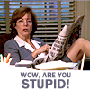 """(gen) """"Wow are you stupid!"""""""