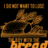 HG: Lose the boy with the bread...
