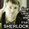 miwahni: Sherlock Keep calm and trust sherlock