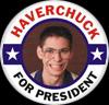 Haverchuck for President
