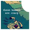 [Asterix] humans are crazy