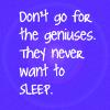 [TWW] Geniuses Don't Sleep
