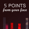 [HP] 5 points from your face