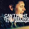 Dean Cant Fight This Feelin