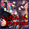alligator138: Stealth bagpipes