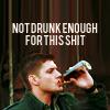 not drunk enough