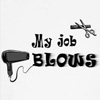 my job blows