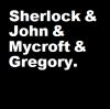 Adena Kaiba: Sherlock & John  & Mycroft & Gregory.