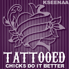 KSena: Me Tattooed Chicks by risanbloom@hypnoti