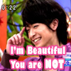 [chinen]he's prettier than us.