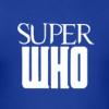 Superwho