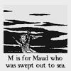 Gashlycrumb - Maud