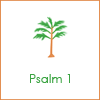 Psalm 1, palm, tree, tree of life