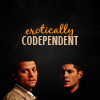 child of earth & of starry heaven: Dean/Castiel: Erotically Codependent
