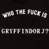 Keeper of the Cocks: Who the fuck is GRYFFINDORJ?