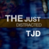 TJD, The Just Distracted, tjdistracted