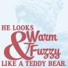 general: like a teddy