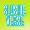 Slushie Verse