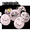 Rageggcute!~