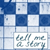 Misc:Tell Me a Story