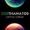 Zoe Thanatos