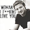 sweetwatersong: [jrenner] woman i f**king love you