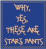 Why yes these ARE Star's pants