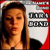 Tara, Bond