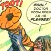 Dr. Doom→TOOT!